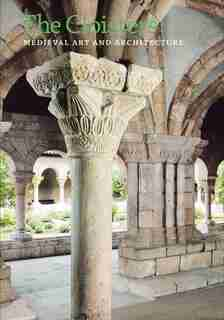 The Cloisters: Medieval Art and Architecture, Revised and Updated Edition by Peter Barnet
