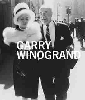 Garry Winogrand by Sarah Greenough