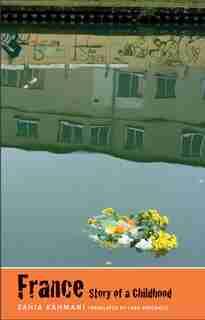 France, Story Of A Childhood by Zahia Rahmani
