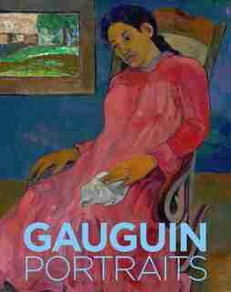 Gauguin: Portraits by Cornelia Homburg