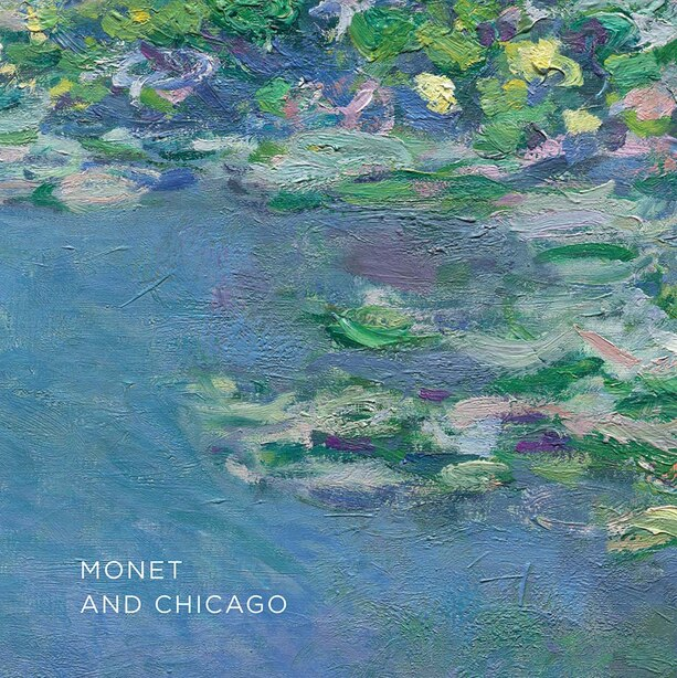 Monet And Chicago by Gloria Groom