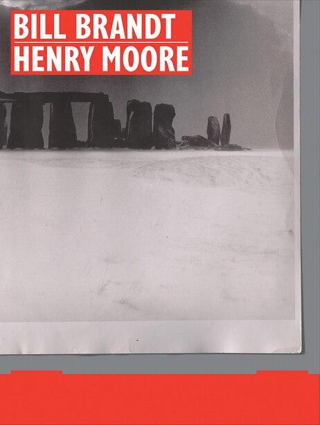 Bill Brandt | Henry Moore by Martina Droth