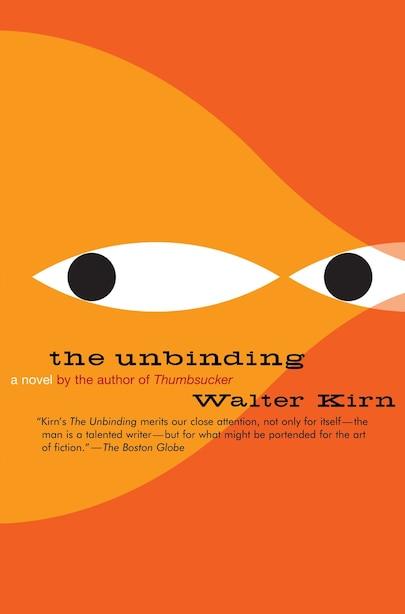 The Unbinding de Walter Kirn