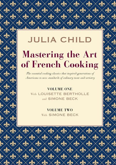 Mastering Art French Cooking 2 Vol by Julia Child