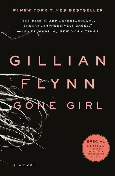 Gone Girl: A Novel by Gillian Flynn