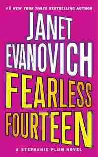 Fearless Fourteen: A Stephanie Plum Novel by Janet Evanovich