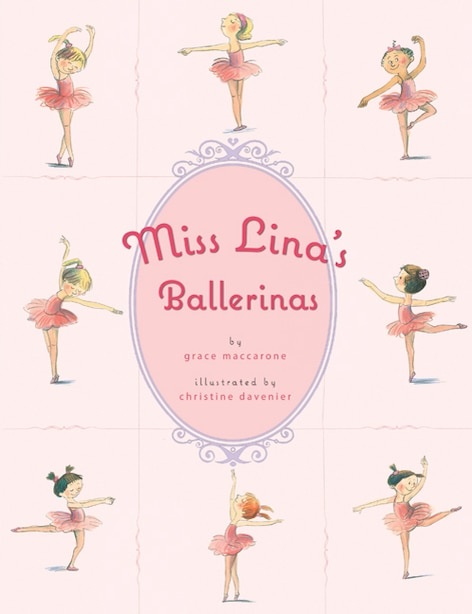 Miss Lina's Ballerinas by Grace Maccarone