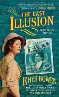 The Last Illusion: A Molly Murphy Mystery by Rhys Bowen