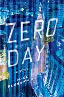 Zero Day: A Jeff Aiken Novel by Mark Russinovich