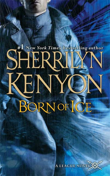 Born of Ice: The League: Nemesis Rising by Sherrilyn Kenyon