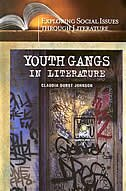 Youth Gangs In Literature by Claudia Johnson