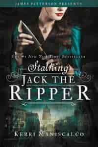 Stalking Jack The Ripper de Kerri Maniscalco