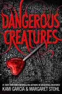 Dangerous Creatures de Kami Garcia
