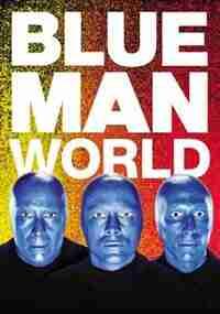 Blue Man World by Blue Man Group