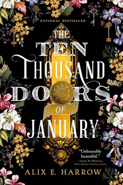 The Ten Thousand Doors Of January by Alix E. Harrow