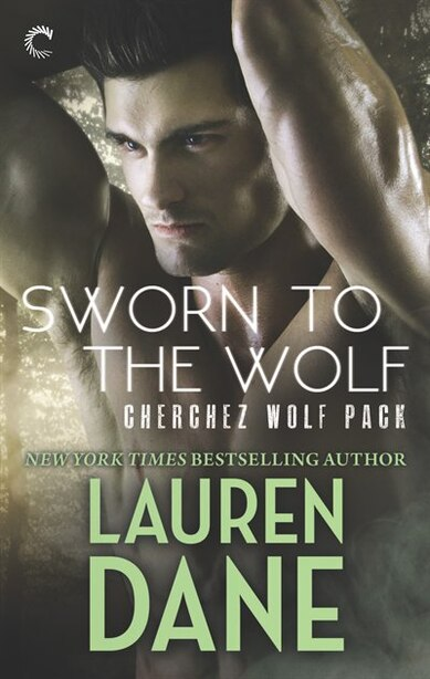 Sworn To The Wolf by Lauren Dane