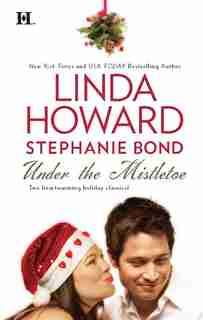 Under the Mistletoe: An Anthology by Linda Howard