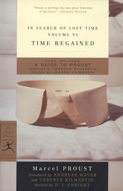 In Search Of Lost Time, Volume Vi: Time Regained by Marcel Proust