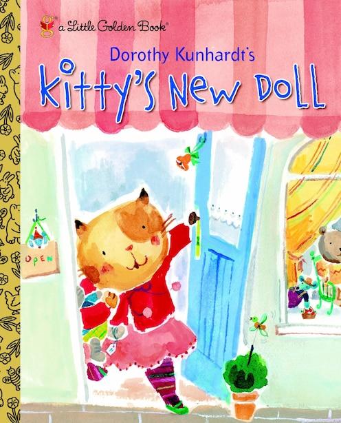 Kitty's New Doll by Dorothy Kunhardt