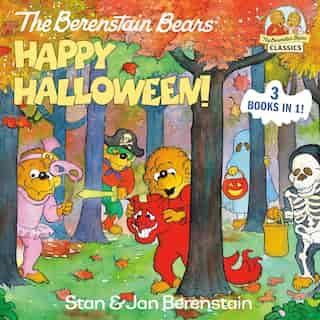 The Berenstain Bears Happy Halloween! by Stan Berenstain