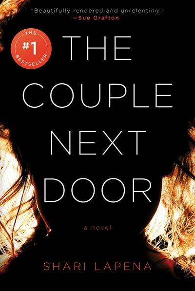 The Couple Next Door: A Novel by Shari Lapena