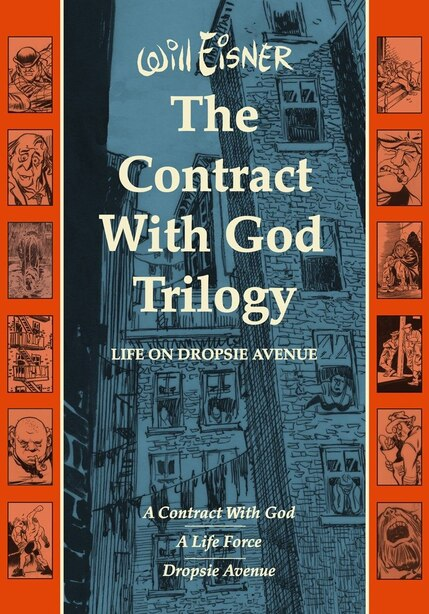 Contract With God Trilogy: Life On Dropsie Avenue by Will Eisner
