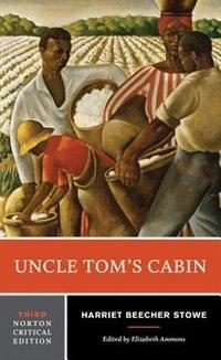 Uncle Tom's Cabin: Norton Critical Edition de Harriet Beecher Stowe