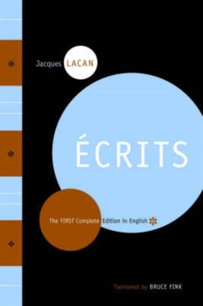 Ecrits: The First Complete Edition In English by Jacques Lacan