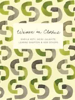 Women In Clothes by Sheila Heti