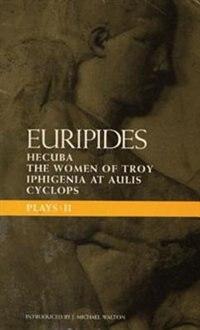 Euripides Plays: 2: Cyclops; Hecuba; Iphigenia In Aulis; Trojan Women by Peter D. Euripides