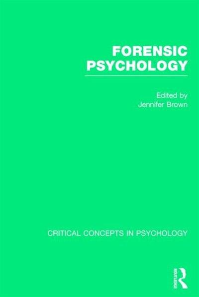 Forensic Psychology by Jennifer M. Brown