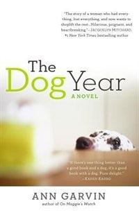 The Dog Year by Ann Wertz Garvin