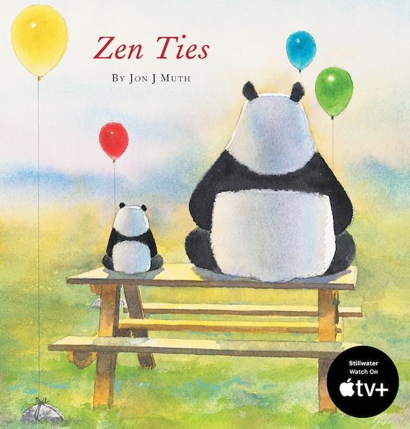 Zen Ties (A Stillwater Book) by Jon J Muth