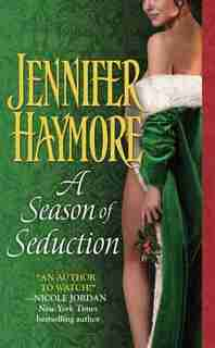 A Season Of Seduction by Jennifer Haymore