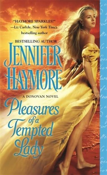 Pleasures Of A Tempted Lady de Jennifer Haymore
