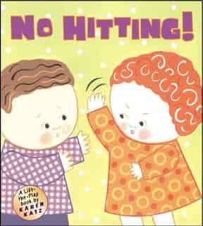 No Hitting!: A Lift-the-flap Book de Karen Katz