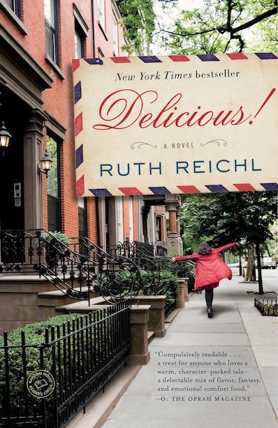 Delicious! de Ruth Reichl