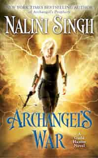 Archangel's War by Nalini Singh