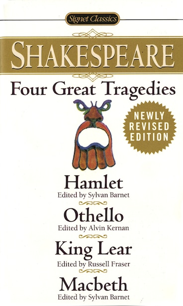Four Great Tragedies: Hamlet; Macbeth; King Lear; Othello by William Shakespeare