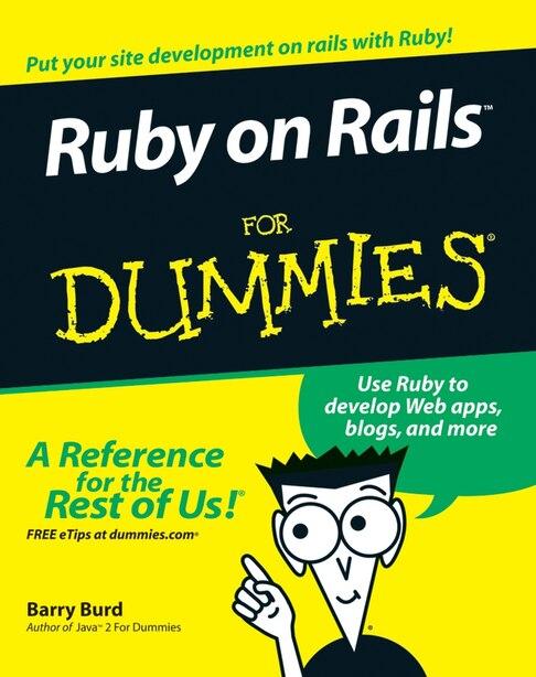 Ruby on Rails For Dummies by Barry Burd