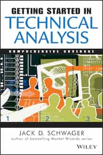 Getting Started in Technical Analysis de Jack D. Schwager