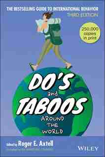 Do's and Taboos Around The World de Roger E. Axtell