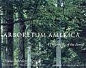 Arboretum America: A Philosophy Of The Forest de Diana Beresford-kroeger