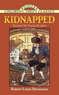 Kidnapped: Adapted For Young Readers by Robert Louis Stevenson