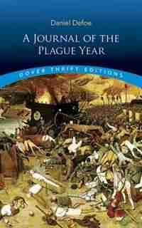 A Journal of the Plague Year by Daniel Defoe