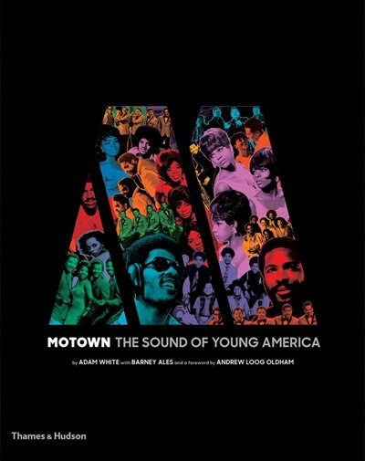 Motown: The Sound Of Young America by Adam White