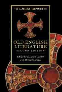 The Cambridge Companion to Old English Literature by Malcolm Godden