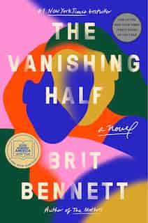 The Vanishing Half: A Novel by Brit Bennett