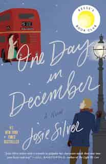 One Day In December: A Novel de Josie Silver