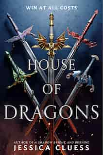 House Of Dragons by Jessica Cluess